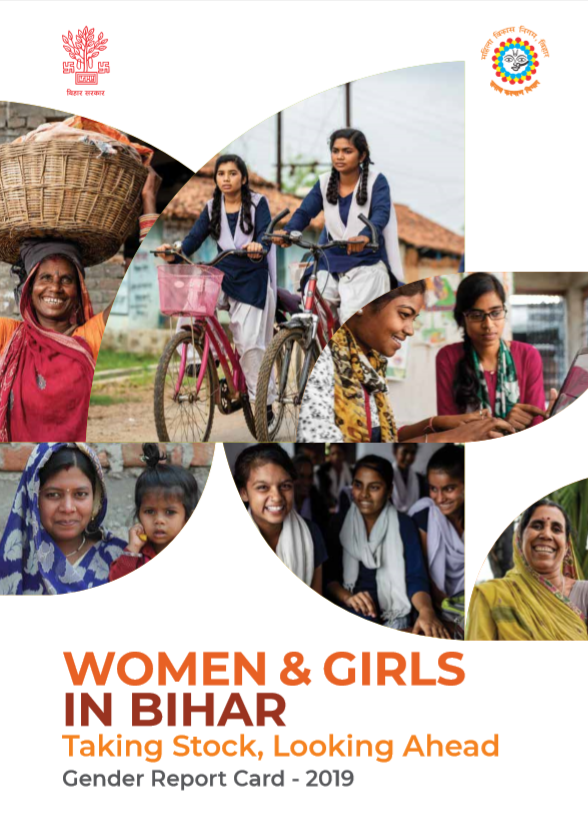 WOMEN & GIRLS IN BIHAR Taking Stock, Looking Ahead | Gender Report Card 2019