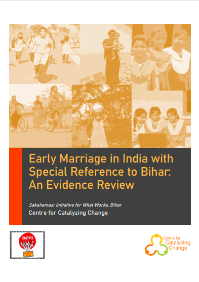 Early Marriage in India with Special Reference to Bihar: An Evidence Review